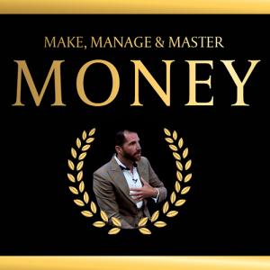 Make Manage & Master Money
